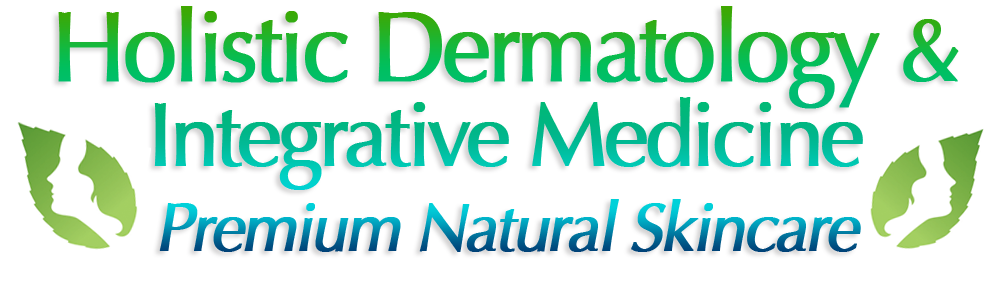 Holistic Dermatology | Integrative Dermatology & Natural Skincare